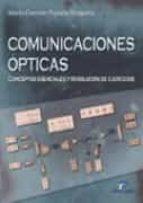 comunicaciones opticas: conceptos esenciales y resolucion de ejer cicios-maria carmen españa boquera-9788479786854