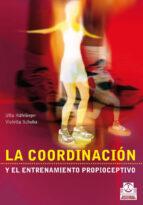 la coordinacion y el entrenamiento propioceptivo ulla hafelinger 9788480196154