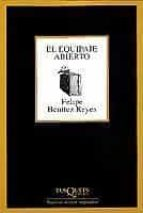 el equipaje abierto-felipe benitez reyes-9788483105054