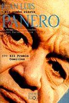 sin rumbo cierto, memorias conversadas con fernando valls-juan luis panero-9788483106754