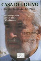 casa del olivo: carlos castilla del pino: autobiografia (1949-200 3)-carlos castilla del pino-9788483109854