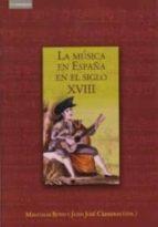 la musica en españa en el siglo xviii-9788483230954