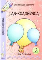 matematikaren hastapena lan-koadernoa 3.hiruhilekoa-luis pereda-9788483256954