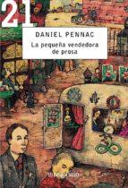la pequeña vendedora de prosa daniel pennac 9788483460054