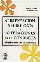 alimentacion, neurologia y alteraciones de la conducta, alumbra u na luz en el camino xavier uriarte 9788483520154
