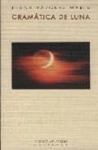 El libro de Gramatica de luna autor JUANA VAZQUEZ MARIN PDF!
