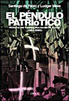 el pendulo patriotico: historia del partido nacionalista vasco (1 895-2005)-santiago de pablo-ludger mees-9788484326854