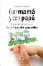 con mama y con papa-jose manuel aguilar-9788488586254