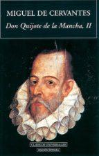 don quijote de la mancha (vol.ii)-miguel de cervantes saavedra-9788489163454