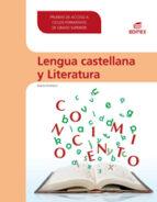 lengua castellana y literatura (pruebas de acceso a ciclos formativos de grado superior)-9788490033654