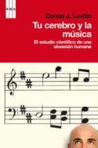 tu cerebro y la musica-daniel levitin-9788490060254