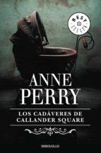los cadáveres de callander square (inspector thomas pitt 2) (ebook) anne perry 9788490320754