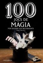 Libros gratis en griego para descargar 100 Jocs de mágia per deixar-los bocabadats