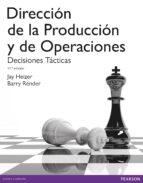 direccion dela producción y de operaciones. decisiones tácticas 9788490352854
