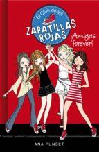 ¡amigas forever! (el club de las zapatillas rojas 2) (ebook)-ana punset-9788490433454
