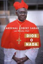 dios o nada-robert sarah-9788490613054