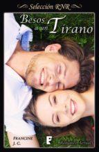 besos a un tirano (ebook) francine j.c. 9788490699454