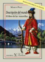 descripcion del mundo: el libro de las maravillas-marco polo-9788490744154