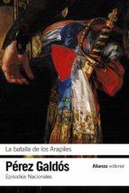 la batalla de los arapiles (episodios nacionales, 10 / primera serie)-benito perez galdos-9788491044154