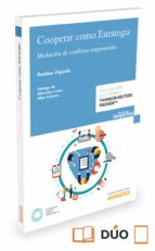 cooperar como estrategia: mediacion de conflictos empresariales-paulino fajardo-9788491354154