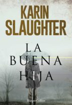 la buena hija-karin slaughter-9788491391654