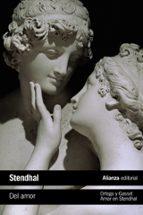 del amor / amor en stendhal-jose ortega y gasset-9788491811954