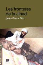 Fronteres de la jihad PDF DJVU por Jean-pierre filiu 978-8492440054