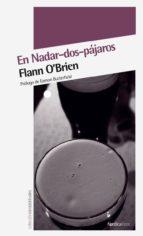 en nadar dos pajaros (3ª ed.)-flann o brien-9788492683154