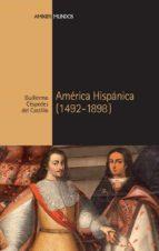 america hispanica-guillermo cespedes del castillo-9788492820054