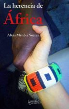 la herencia de africa-alicia mendez suarez-9788494531354