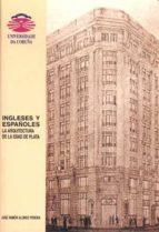 ingleses y españoles: la arquitectura de la edad de plata jose ramon alonso pereira 9788495322654