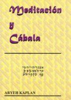 meditacion y cabala-aryeh kaplan-9788495593054