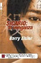 sicario: la venganza-barry eisler-9788496284654