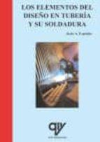 los elementos del diseño en tuberia y su soldadura jesus a. exposito fernandez de bata 9788496709454