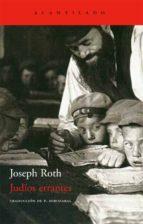 judios errantes joseph roth 9788496834354