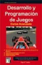 desarrollo y programacion de juegos curso avanzado-edgar d andrea-9788496897854