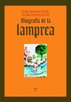 biografia de la lamprea juan prados 9788497044554