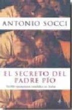 el secreto del padre pio antonio socci 9788497348454