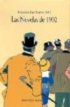 las novelas de 1902-francisco jose martin-9788497421454