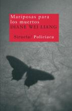 mariposas para los muertos-diane wei liang-9788498412154