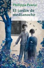 El libro de El jardin de medianoche autor PHILIPPA PEARCE PDF!