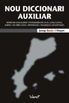 nou diccionari auxiliar-josep ruaix i vinyet-9788498461954