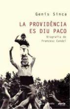 la providencia es diu paco-genis sinca-9788498673654