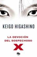 la devocion del sospechoso x-keigo higashino-9788498727654
