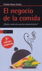 el negocio de la comida (3ª ed.)-esther vivas esteve-9788498887754