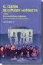 el centro de estudios historicos (1910) y sus vinculaciones arago nesas (con un homenaje a rafael lapesa) jose carlos mainer 9788499110554