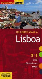 un corto viaje a lisboa 2015 (guiarama compact) (10ª ed.)-9788499356754
