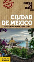 ciudad de mexico 2017 (fuera de ruta) 2ª ed. daniel robles 9788499359854