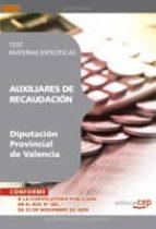 AUXILIARES DE RECAUDACION DE LA DIPUTACION PROVINCIAL DE VALENCIA TEST MATERIAS ESPECIFICAS