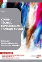 cuerpo tecnico. especialidad trabajo social. junta de comunidades de castilla la-mancha. test-9788499378954